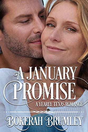 A January Promise: A Yearly, Texas Romance (The Yearly, Texas Romance Series Book 3)