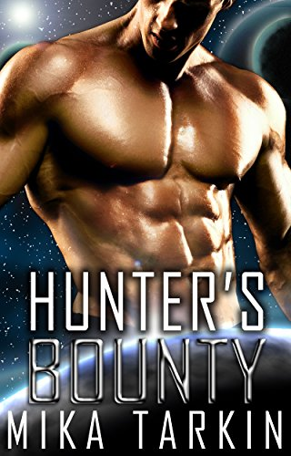Hunter's Bounty: (A Sci-Fi Alien Romance) (Alien Inside Book 2) (English Edition)