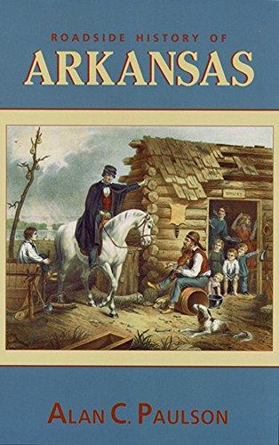 Arkansas Toy - Roadside History of Arkansas (Roadside History (Paperback))