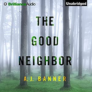 The Good Neighbor Hörbuch