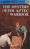 """The Mystery of the Aztec Warrior (Hardy Boys, Book 43)"" av Franklin W. Dixon"