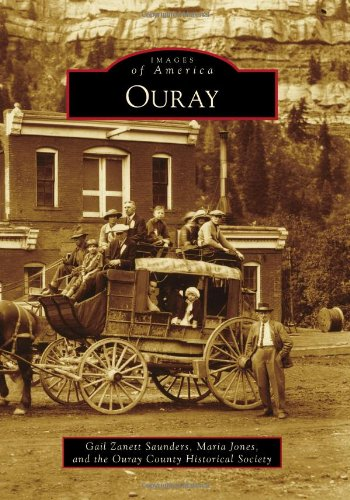 Download Ouray (Images of America) ebook