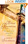 Without Reservations: The Travels of...