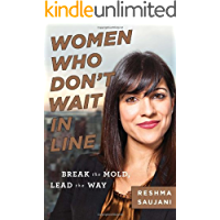 Women Who Don't Wait in Line: Break the Mold, Lead the Way (English Edition)