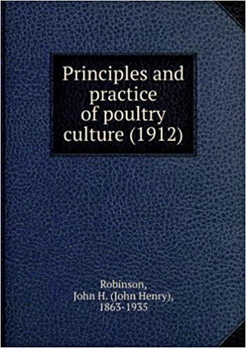 Principles and practice of poultry culture (1912)