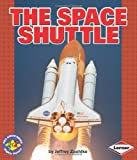 The Space Shuttle, Jeffrey Zuehlke, 0822564262