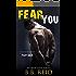 Fear You (Broken Love Book 2)