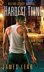 The Hardest Thing (Dan Stagg Mystery)