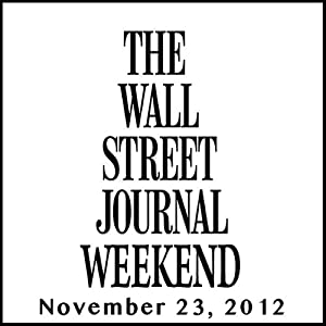 Weekend Journal 11-23-2012 Newspaper / Magazine