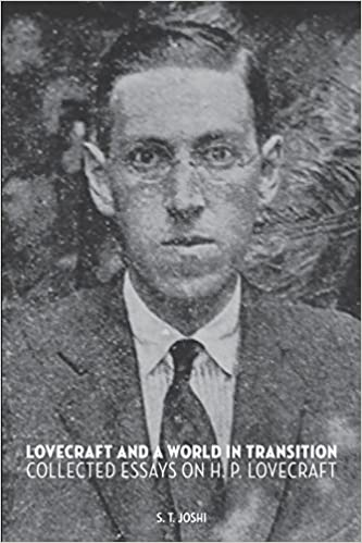 amazon com lovecraft and a world in transition collected essays  amazon com lovecraft and a world in transition collected essays on h p lovecraft 9781614981053 s t joshi books