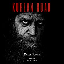 Korean Road: A Novella Audiobook by Brian Scutt Narrated by S. W. Salzman