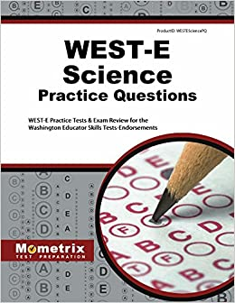 WEST-E Science Practice Questions: WEST-E Practice Tests & Exam ...
