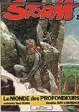 Storm, tome 1 : Le monde des profondeurs