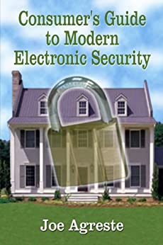 Amazon.com: Consumer's Guide to Modern Electronic Security