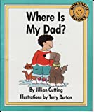 img - for Where Is My Dad? (Sunshine Books) book / textbook / text book