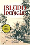 Island Intrigue, Wendy Howell Mills, 1590582187