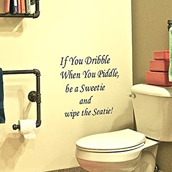 Removable Waterproof Sticker Inspirational Vinyl Wall Decals For Bathroom,  Toilet, Restroom  If You