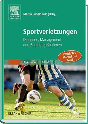 Sportverletzungen - GOTS Manual: Diagnose, Management und Begleitmaßnahmen