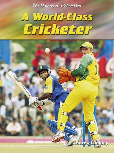 Download World-class Cricketer (Making of a Champion) ebook