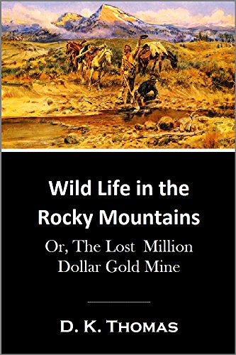 ky Mountains: Or, The Lost  Million Dollar Gold Mine (1917) ()