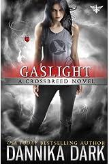 Gaslight (Crossbreed) Paperback