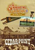 CEDAR POINT: A SUMMERTIME TRADITION ON LAKE ERIE (DVD)