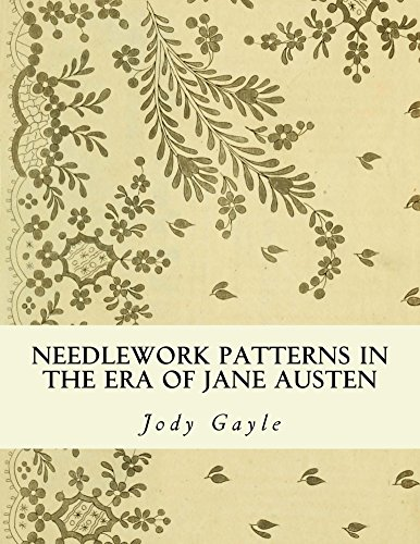 Needlework Patterns in the Era of Jane Austen: Ackermann's Repository of Arts