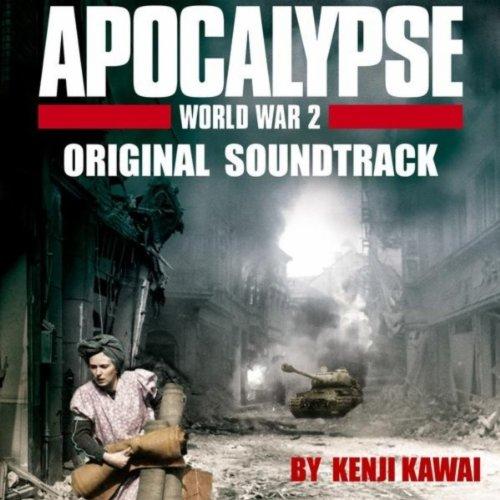 Apocalypse World War Ii Original Soundtrack By Kenji