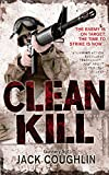Front cover for the book Clean Kill by Jack Coughlin