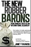 The New Robber Barons: How Bankers Created an International Oligarchy