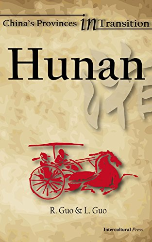 Hunan (China's Provinces in Transition Book 14) ()