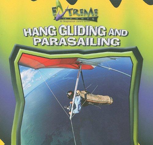 Hang Gliding And Parasailing (Extreme Sports) pdf epub