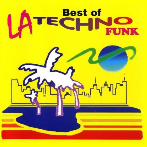 The Best of LA Techno - Funk