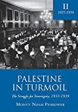 img - for Palestine in Turmoil: The Struggle for Sovereignty, 1933-1939 (Vol. II) (Touro College Press) book / textbook / text book