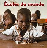 Image de Le Tour Du Monde: Ecoles Du Monde (French Edition)