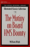 The Mutiny on the HMS Bounty: Heinle Reading Library