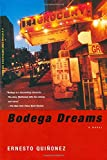 img - for Bodega Dreams book / textbook / text book