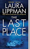 The Last Place (Tess Monaghan Novel)