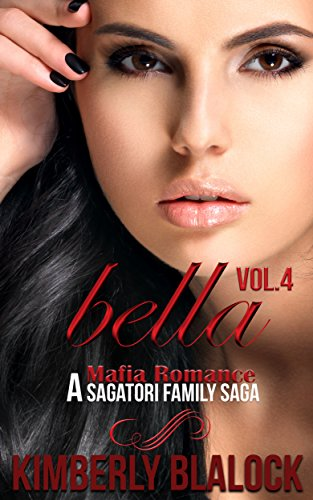 Bella (A Sagatori family saga-A Mafia Romance Book 4)