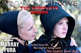 A Road Called Love - The Complete Series by [Pura, Murray]