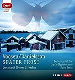 Später Frost (mp3-Ausgabe): Der erste Fall für Ingrid Nyström und Stina Forss (1 mp3-CD)