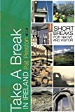 Take a Break in Ireland, Pat Preston, 0862788390