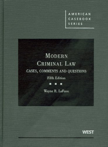 Modern Criminal Law Cases, Comments and Questions