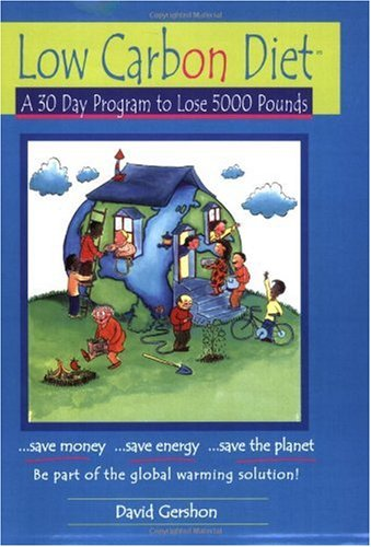 Low Carbon Diet: A 30 Day Program to Lose 5000 Pounds--Be...