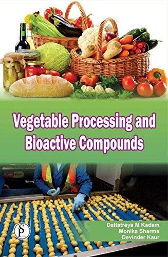 Vegetable Processing and Bioactive Compounds pdf epub