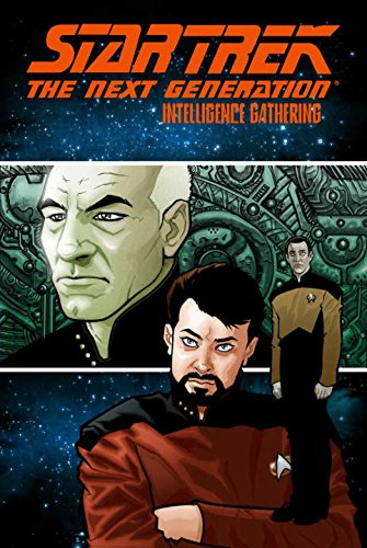 Star Trek: The Next Generation - Intelligence Gathering (Best Star Trek Next Generation Novels)