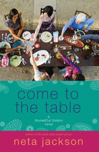 Come to the Table (A SouledOut Sisters Novel Book 2)