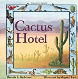 Cactus Hotel (Rise and Shine)