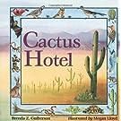 Cactus Hotel (Rise and Shine)
