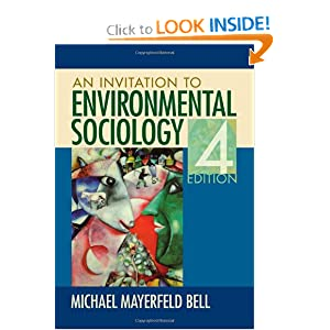 An Invitation to Environmental Sociology Michael Bell